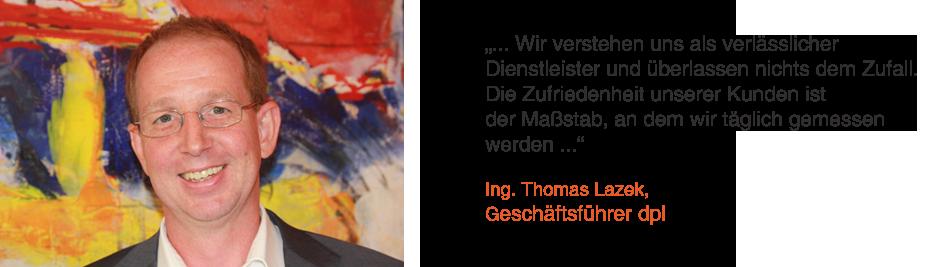 Ing. Thomas Lazek, Geschäftsführer dpl