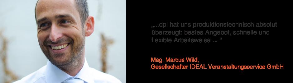 Mag. Marcus Wild, Gesellschafter IDEAL Veranstaltungsservice GmbH